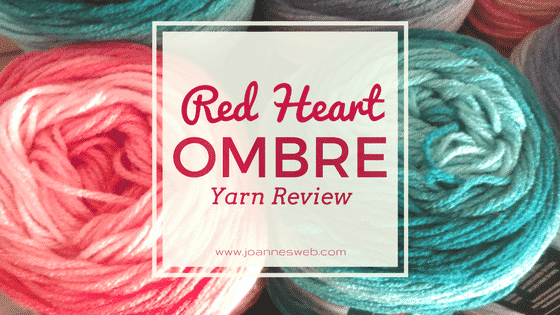 Red Heart Super Saver Ombre Yarn Review |