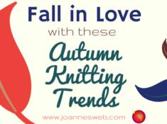 Autumn Fall 2017 Knitting Trends